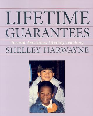 Image for Lifetime Guarantees : Toward Ambitious Literacy Teaching