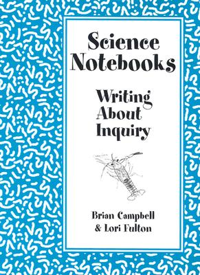 Image for Science Notebooks: Writing About Inquiry
