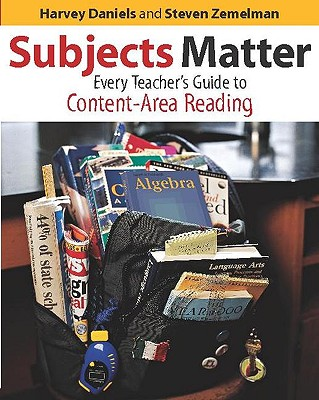 Image for Subjects Matter: Every Teacher's Guide to Content - Area Reading
