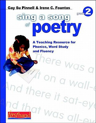Image for Sing a Song of Poetry, Grade 2: A Teaching Resource for Phonics, Word Study, and Fluency