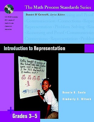 Introduction to Representation, Grades 3-5 (Math Process Standards), Bonnie H. Ennis (Author), Kimberly S. Witeck (Author), Susan O'Connell (Editor)