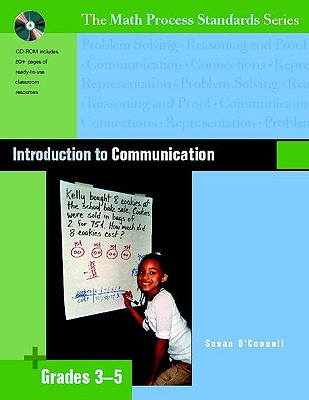 Introduction to Communication, Grades 3-5 (The Math Process Standards Series), Susan O'Connell