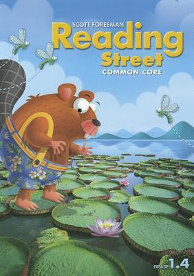 Reading Street Common Core Grade 1.4, Scott Foresman