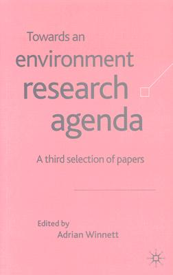 Image for Towards an Environment Research Agenda: A Third Selection of Papers