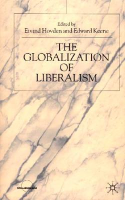 The Globalization of Liberalism (Millennium)