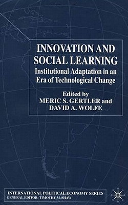 Image for Innovation and Social Learning: Institutional Adaptation in an Era of Technological Change