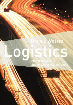 Image for Logistics: An Introduction to Supply Chain Management