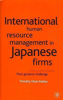 Image for International Human Resource Management in Japanese Firms: Their Greatest Challenge