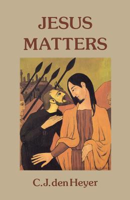 Jesus Matters, Heyer, C. J.