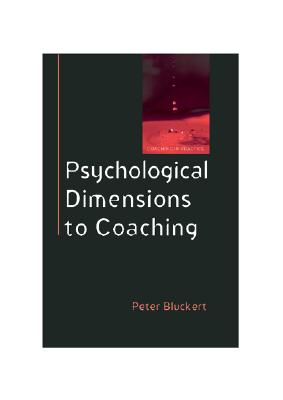 Psychological Dimensions of Executive Coaching (Coaching in Practice (Paperback)), Bluckert, Peter