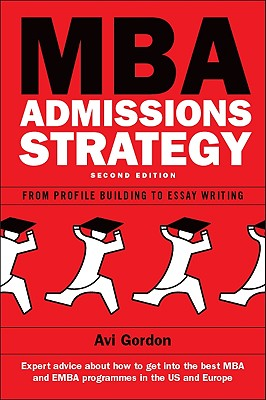 Image for MBA Admissions Strategy: From Profile Building to