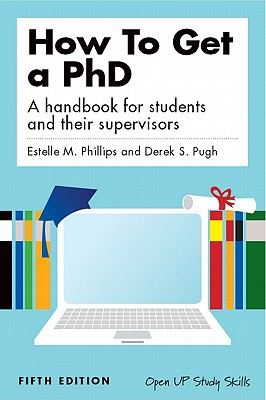 Image for HOW TO GET A PHD A HANDBOOK FOR STUDENTS AND THEIR SUPERVISORS (FIFTH EDITION)