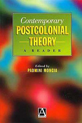 Image for Contemporary Postcolonial Theory: A Reader