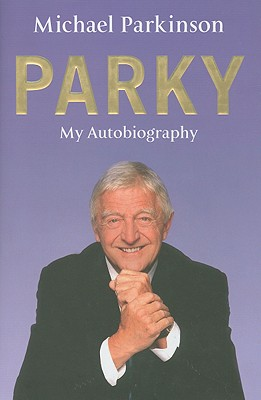 Image for Parky: My Autobiography [used book]