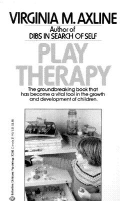 Play Therapy, Virginia M. Axline