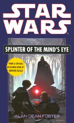 Star Wars: Splinter of the Mind's Eye, Alan Dean Foster