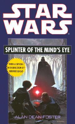 Star Wars: Splinter of the Mind's Eye, Alan Dean Foster