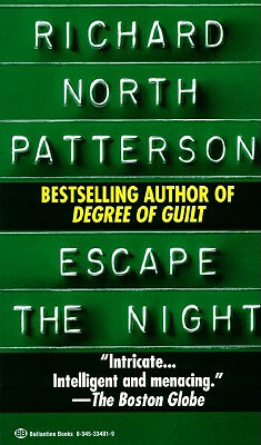 Escape the Night, Patterson, Richard North