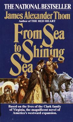 From Sea to Shining Sea, Thom, James Alexander