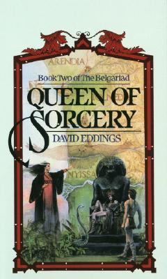 Queen of Sorcery (The Belgariad, Book 2), David Eddings