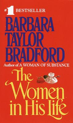Women in His Life, Barbara Taylor Bradford