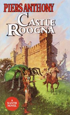 Castle Roogna (Xanth Novels (Paperback)), Piers Anthony