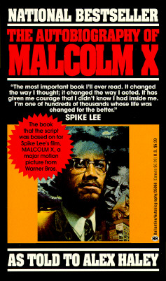 Autobiography of Malcolm X, Malcolm X; Hailey, Alex