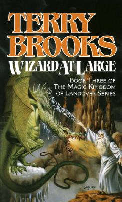Wizard at Large (Magic Kingdom of Landover, Book 3), TERRY BROOKS
