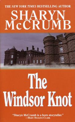 Windsor Knot, SHARYN MCCRUMB