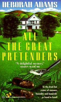 All the Great Pretenders, Adams, Deborah