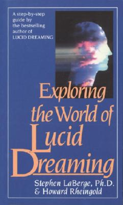Image for Exploring the World of Lucid Dreaming