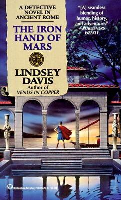 Image for The Iron Hand of Mars: A Marcus Didius Falco Mystery