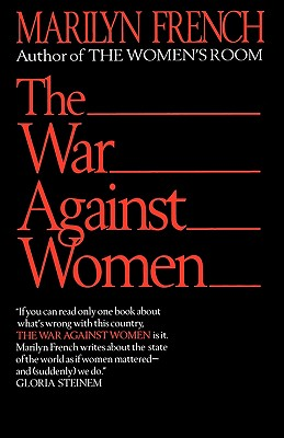 The War Against Women, French, Marilyn
