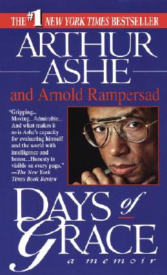 Days of Grace: A Memoir, Ashe, Arthur