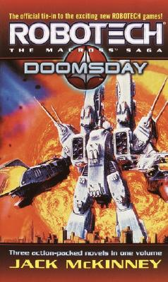 Robotech: The Macross Saga: Doomsday (Robotech 3-In-1), Jack Mckinney