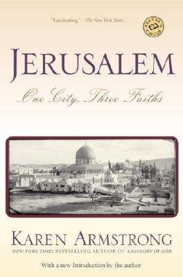 Image for Jerusalem: One City, Three Faiths by Karen Armstrong (1997-04-29)