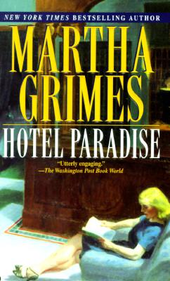 Hotel Paradise, MARTHA GRIMES