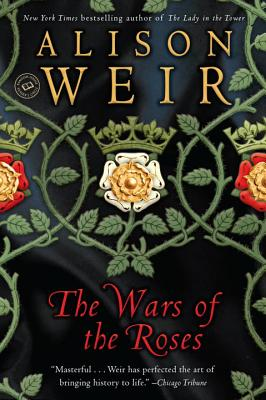 The Wars of the Roses, Weir, Alison