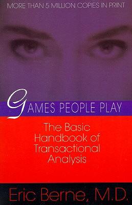 Image for Games People Play: The Basic Handbook of Transactional Analysis.