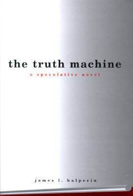 Truth Machine, Halperin, James l