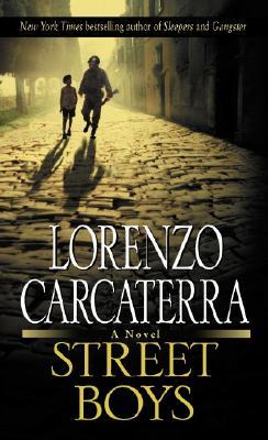 Street Boys, Carcaterra, Lorenzo