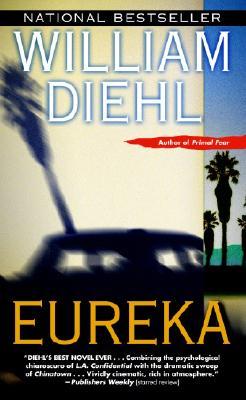 Eureka, William Diehl