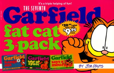 Image for SEVENTH GARFIELD FAT CAT PACK GARFIELD HANGS OUT / GARFIELD TAKES UP SPACE / GARFIELD SAYS A MOUTHFUL