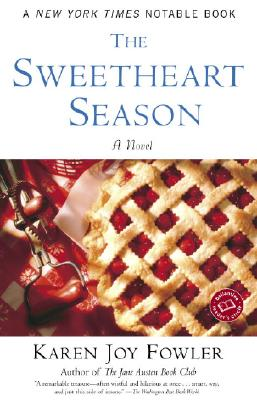 The Sweetheart Season: A Novel (Ballantine Reader's Circle), Karen Joy Fowler