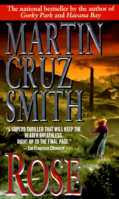 Rose, Martin Cruz Smith