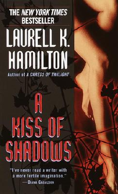 A Kiss of Shadows (Meredith Gentry Novels (Paperback)), LAURELL K. HAMILTON
