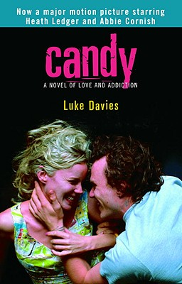 Candy: A Novel of Love and Addiction, Davies, Luke