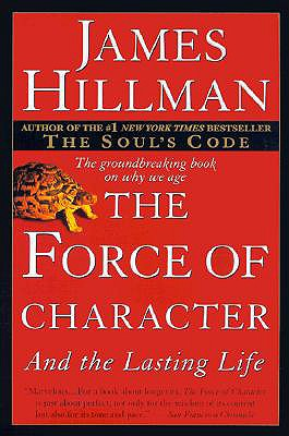 Image for The Force of Character : And the Lasting Life