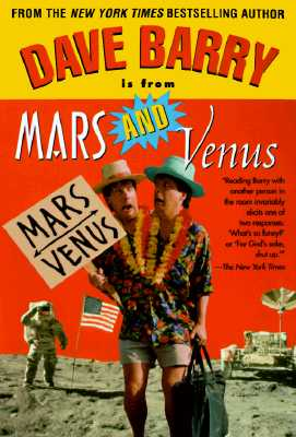 Dave Barry Is from Mars and Venus, Dave Barry