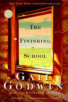 The Finishing School (Ballantine Reader's Circle), Gail Godwin